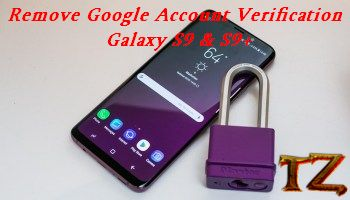 bypass Google Account on Galaxy S9/S9 Plus