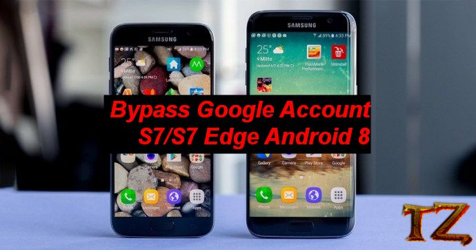 bypass Google Account Samsung S7 S7E on Android 8