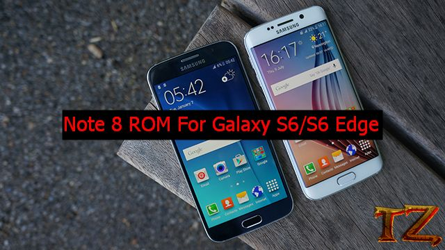 Note 8 custom ROM for Galaxy S6/S6 Edge